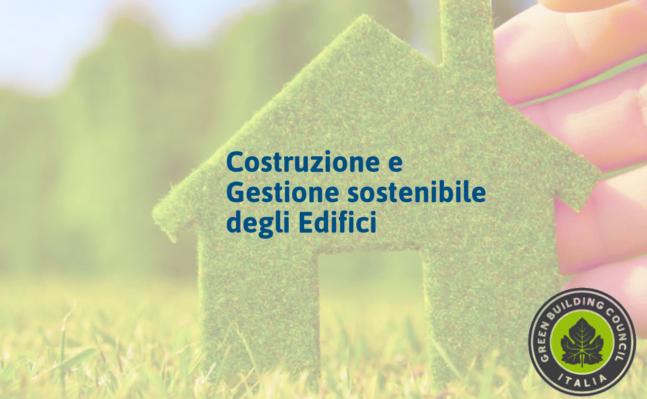 COSTRUZIONE E GESTIONE SOSTENIBILE DEGLI EDIFICI | BG – Maggio 2019